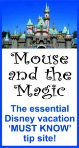 Mouse and the Magic - Disney Vacation Tip Site